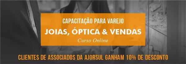 Capacitação para varejo: Joias Óptica & Vendas - Curso Online