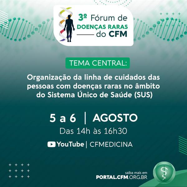 III Fórum de Doenças Raras do CFM
