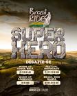 Desafio Super Hero (Divulgação)